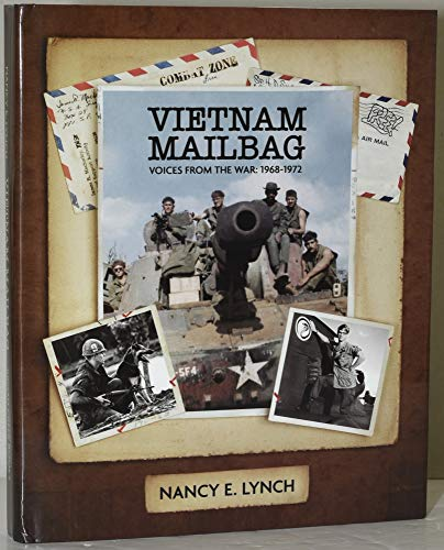 Vietnam Mailbag: Voices From the War, 1968-1972: Nancy E. Lynch