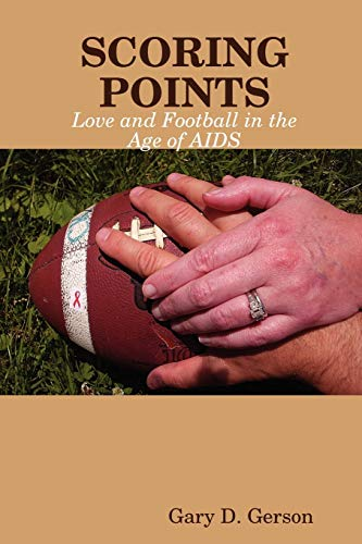 9780615244570: Scoring Points: Love and Football in the Age of AIDS
