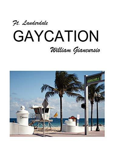 Ft. Lauderdale Gaycation: William Giancursio