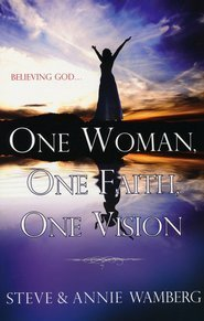 9780615245843: One Woman, One Faith, One Vision