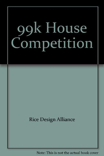 9780615245898: 99k House Competition