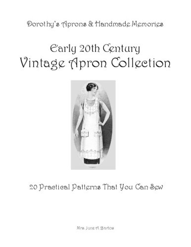 9780615246390: Early 20th Century Vintage Apron Collection: 20 Practical Patterns That You Can Sew