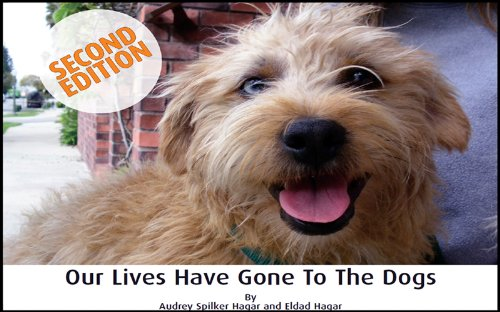 9780615246505: Our Lives Have Gone To The Dogs