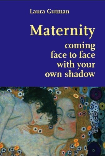 9780615247557: Maternity, coming face to face with our own shadow