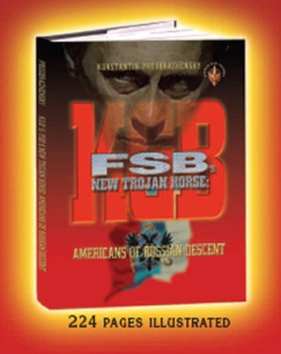9780615249087: KGB/FSB's New Trojan Horse: Americans of Russian Descent