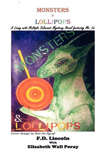 Monsters and Lollipops: Elizabeth Wall Poray