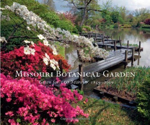 9780615249667: Missouri Botanical Garden: Green for 150 Years, 1859-2009