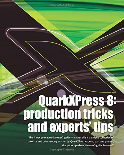 9780615249919: Quarkxpress 8: Production Tricks And Experts' Tips