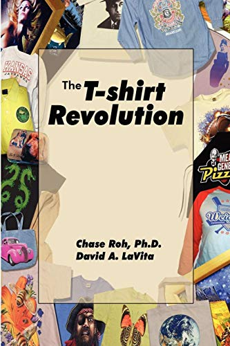 9780615250915: The T-Shirt Revolution: Building Your Business Using a Digital Apparel Printer