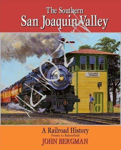 9780615251059: The Southern San Joaquin Valley: a Railroad History