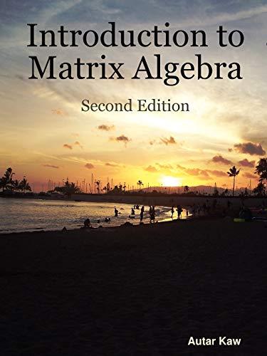 9780615251264: Introduction to Matrix Algebra