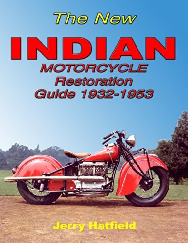 9780615251509: The New Indian Motorcycle Restoration Guide 1932-1953