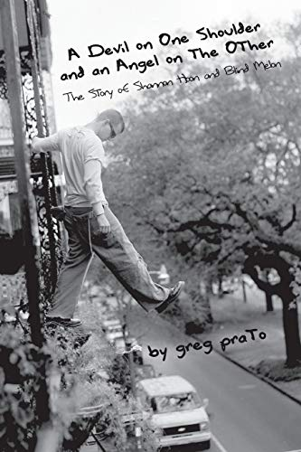 9780615252391: A Devil on One Shoulder and an Angel on the Other: The Story of Shannon Hoon and