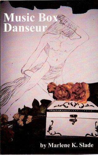 Music Box Danseur: Slade, Marlene K.