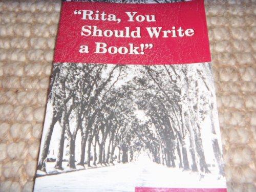 Rita, You Should Write a Book!: Rita R. Pfohl