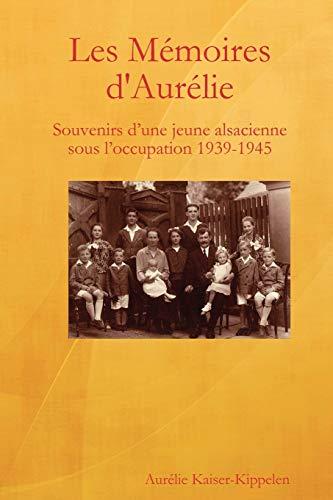 9780615253251: Les Memoires D'Aurelie (French Edition)