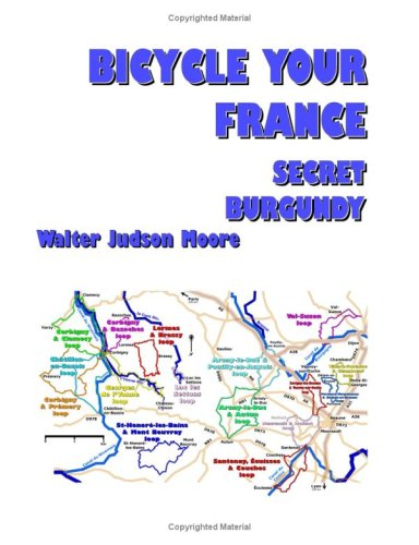 9780615253671: Bicycle Your France: Secret Burgundy