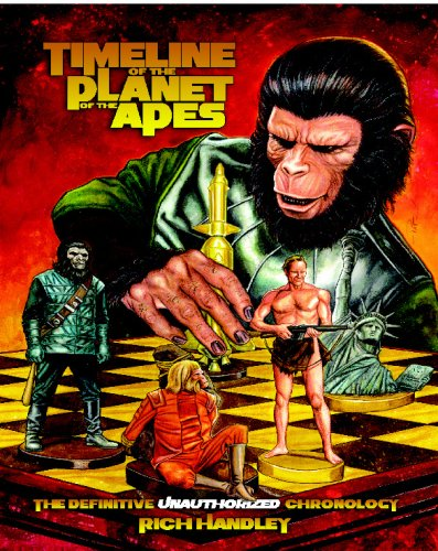 9780615253923: Timeline Of The Planet Of The Apes: The Definitive Chronology