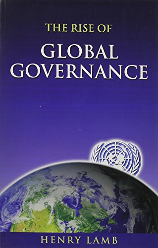 The Rise of Global Governance, and Agenda 21: Henry Lamb