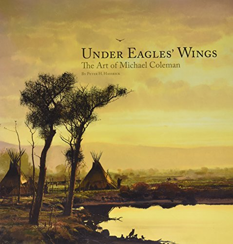 9780615255286: The Art of Michael Coleman - Under Eagle's Wings **New , Signed By Michael Coleman**