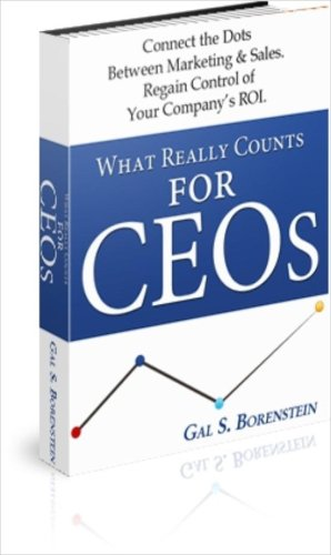 9780615255958: What Really Counts for CEOs.