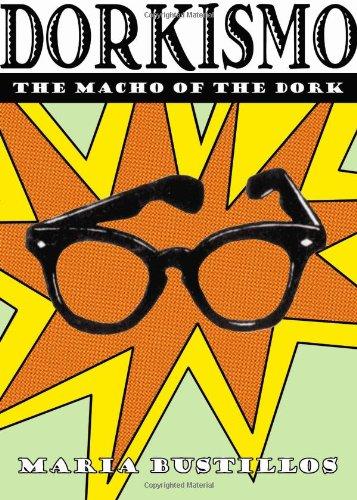 9780615256177: Dorkismo: the Macho of the Dork
