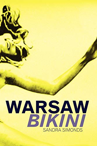 9780615256238: Warsaw Bikini