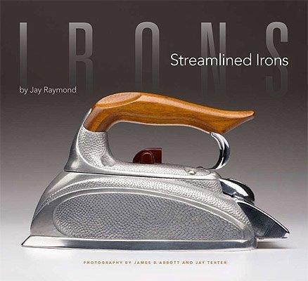 9780615256566: Streamlined Irons