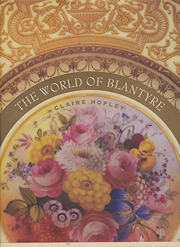 World of Blantyre & the Cookery of Christopher Brooks.: HOPLEY, Claire.