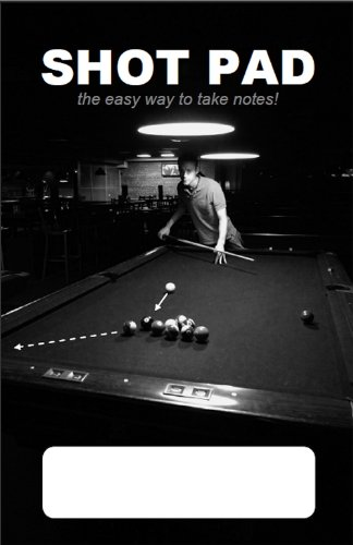 9780615257099: Shot Pad - The easy way to take notes in Pocket Billiards and Pool