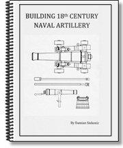 9780615257877: Building 18th Century Naval Artillery