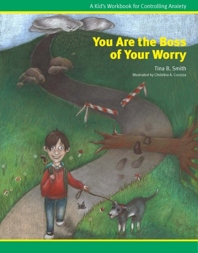 9780615258089: You Are the Boss of Your Worry: A Kid's Workbook for Controlling Anxiety
