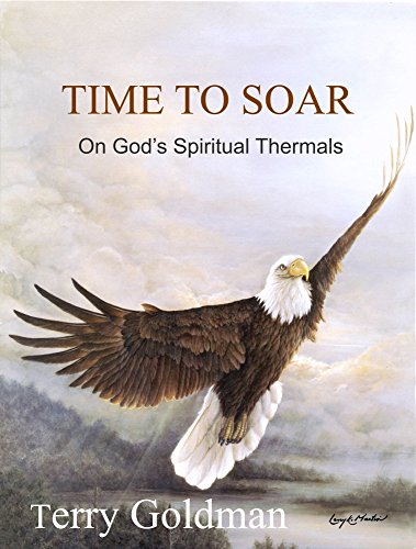 9780615258492: Time to Soar on God's Spiritual Thermals
