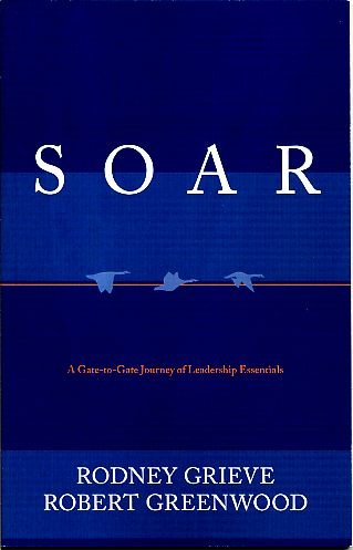 9780615258874: SOAR: A Gate-to-Gate Journey of Leadership Essentials