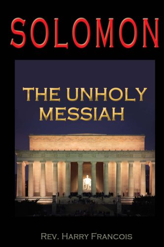 9780615259796: Solomon: The Unholy Messiah.