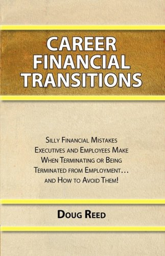 Career Financial Transitions: Reed, Doug