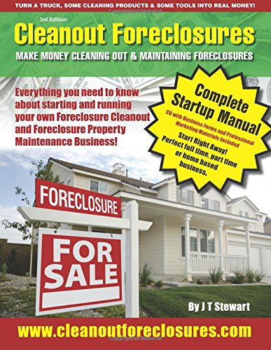 9780615260921: Cleanout Foreclosures: Make Money Cleaning Out and Maintaining Foreclosures