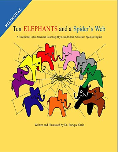 9780615261249: Ten Elephants and a Spider's Web: A Traditional Latin American Counting Rhyme and Other Activities: Spanish/English