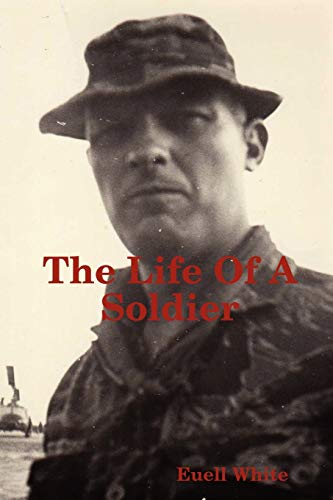 9780615261461: The Life of a Soldier