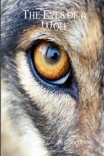 9780615261706: The Eyes of a Wolf