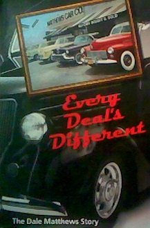 9780615261799: Every Deal's Different: The Dale Matthews Story