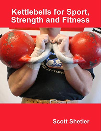 9780615262291: Kettlebells for Sport, Strength and Fitness