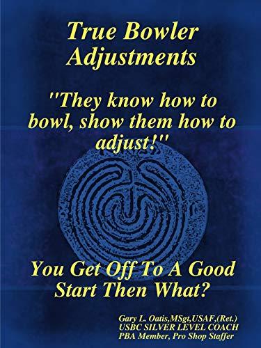 9780615262802: True Bowler Adjustments