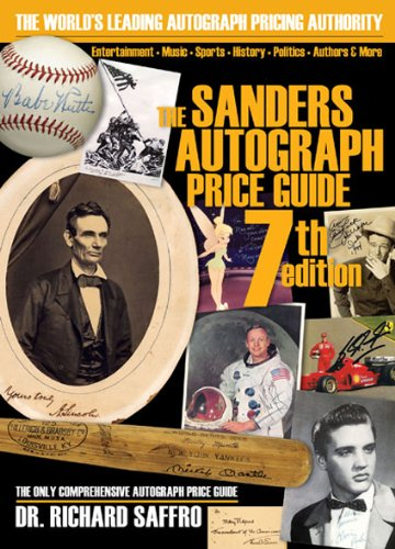 9780615264622: The Sanders Autograph Price Guide (SANDERS PRICE GUIDE TO AUTOGRAPHS)