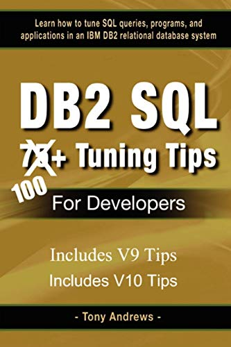 9780615264974: DB2 SQL 75+ Tuning Tips for Developers