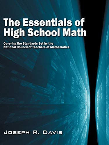 9780615265094: The Essentials of High School Math: Covering the Standards set by the National Council of Teachers of Mathematics