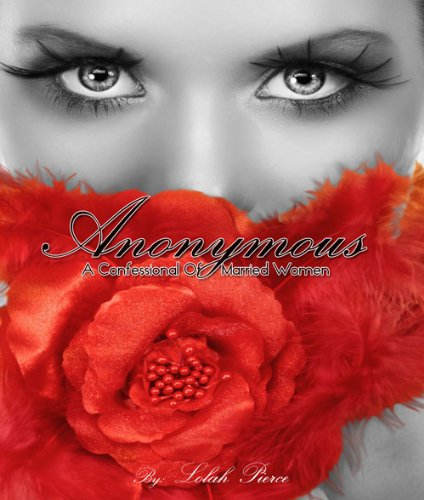 Anonymous- A Confessional Of Married Women: Lolah Pierce