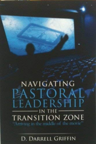 9780615266169: Navigating Pastoral Leadership In The Transition Zone