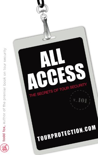 9780615266282: All Access: The Secrets of Tour Security