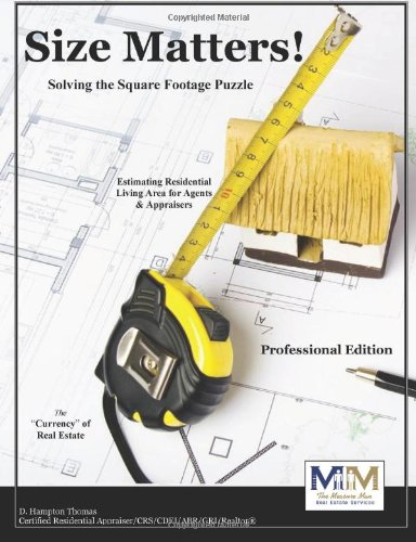9780615267173: Size Matters - Appraiser's Edition -Residential Square Footage